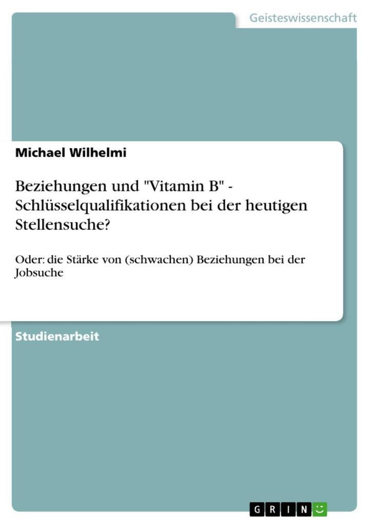 Beziehungen und Vitamin B - Schlüsselqualifikat...