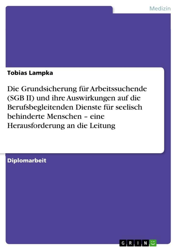 Die Grundsicherung für Arbeitssuchende (SGB II)...