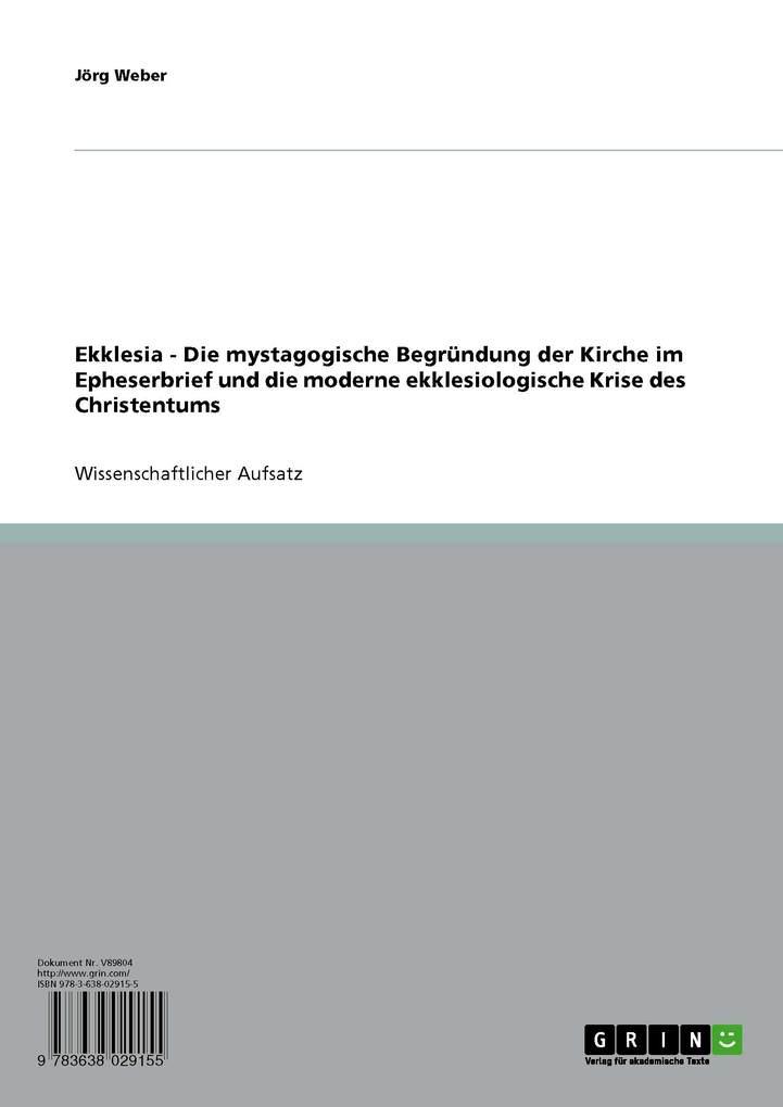 Ekklesia - Die mystagogische Begründung der Kir...