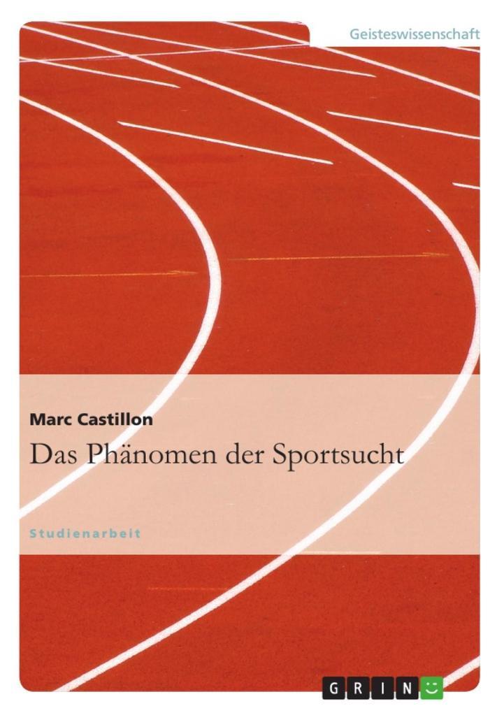 Das Phänomen der Sportsucht als eBook Download ...