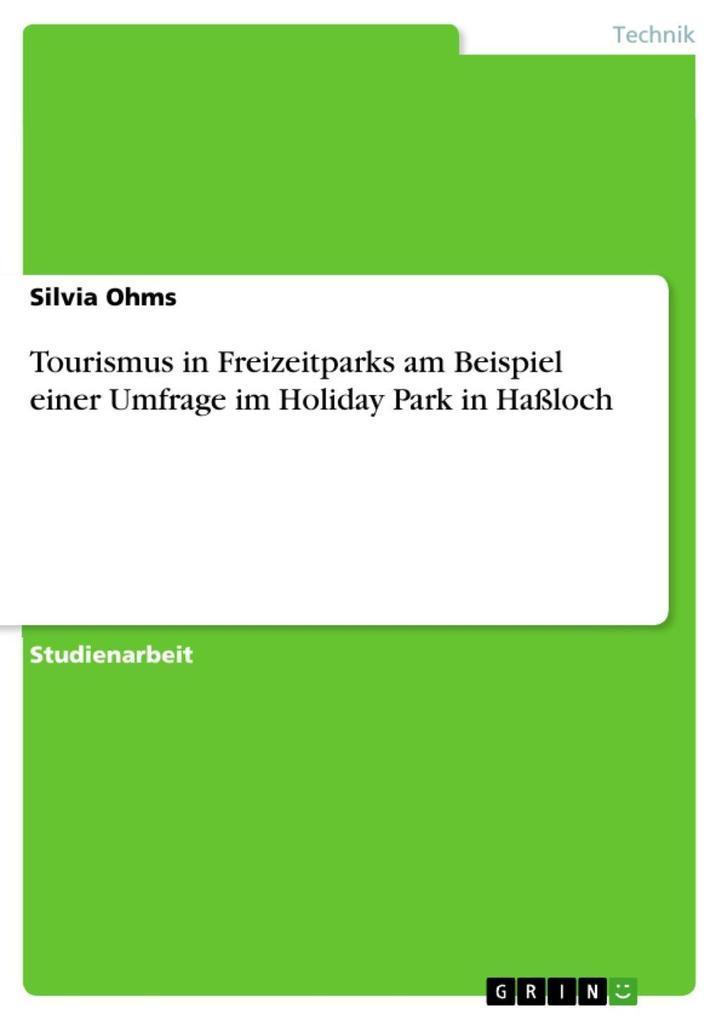 Tourismus in Freizeitparks am Beispiel einer Um...