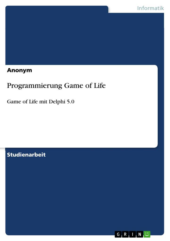 Programmierung Game of Life als eBook Download von