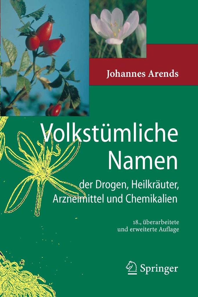 Volkstümliche Namen der Drogen, Heilkräuter, Ar...