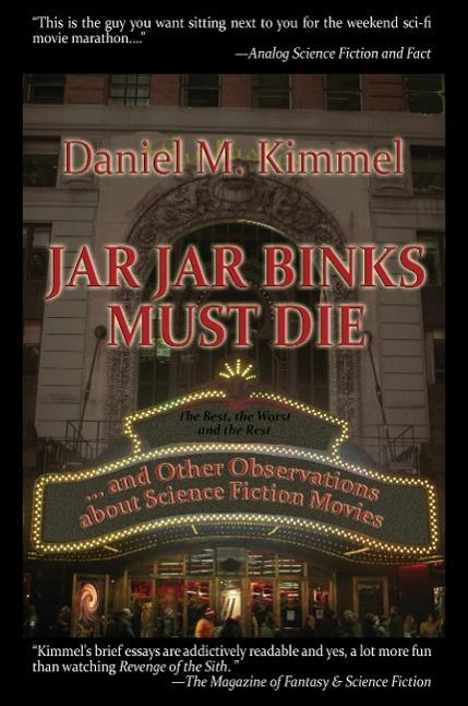 Jar Jar Binks Must Die... and Other Observation...