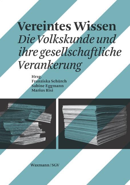 Vereintes Wissen. Die Volkskunde und ihre gesel...