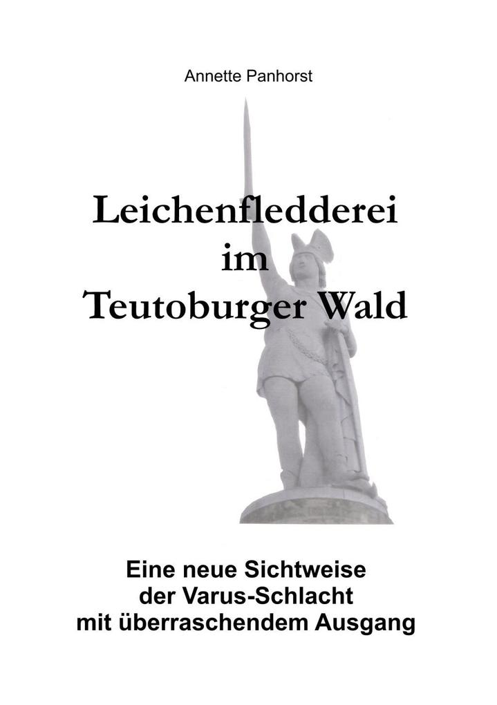 Leichenfledderei im Teutoburger Wald als eBook ...