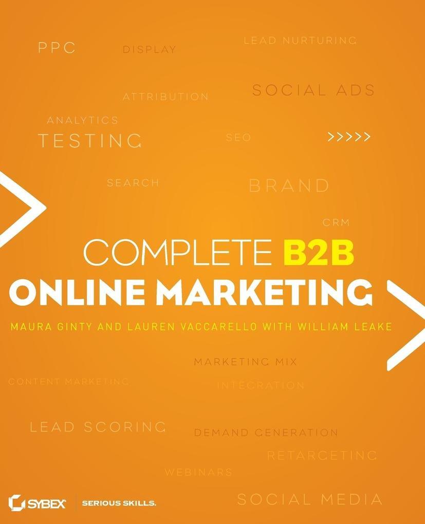 Complete B2B Online Marketing als Buch von Will...