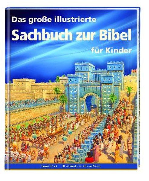 Vorschaubild von Das große illustrierte Sachbuch zur Bibel für Kinder als Buch von Lois Rock