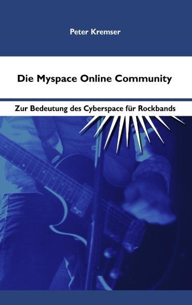 Die Myspace Online Community als Buch von Peter...