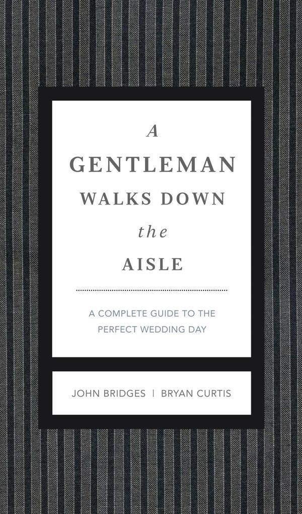 A Gentleman Walks Down the Aisle als eBook Down...