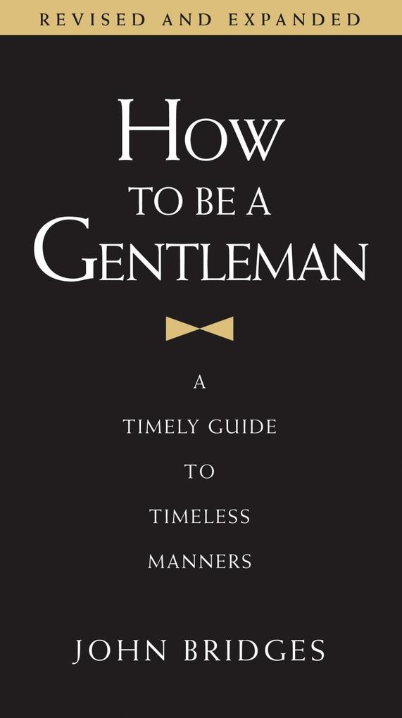 How to Be a Gentleman Revised and Updated als e...