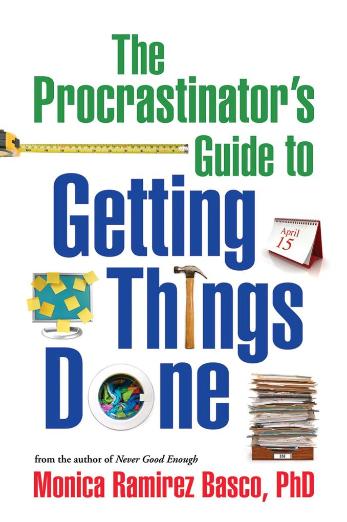 The Procrastinator´s Guide to Getting Things Do...