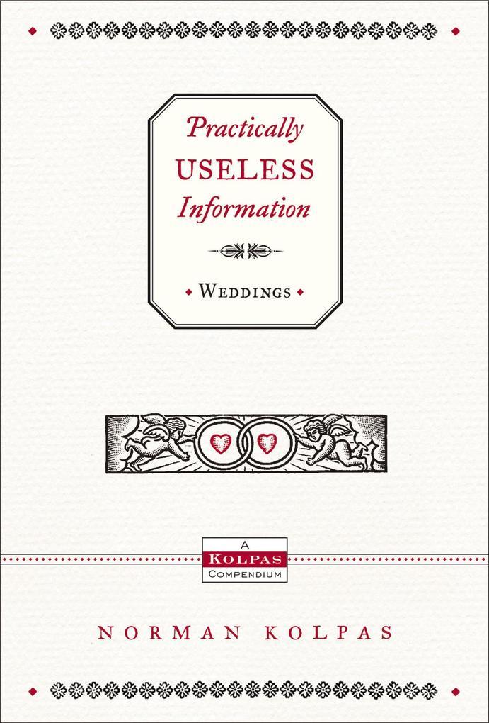 Practically Useless Information on Weddings als...