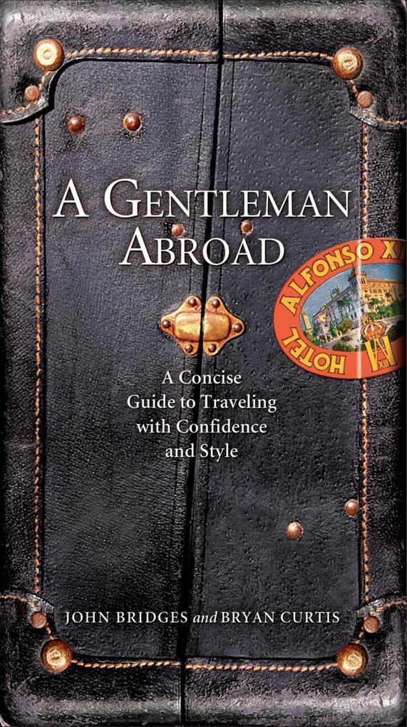 A Gentleman Abroad als eBook Download von John ...