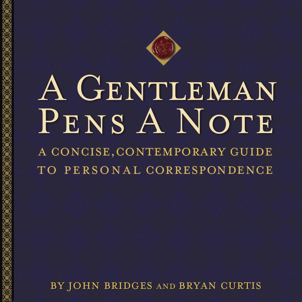 A Gentleman Pens a Note als eBook Download von ...