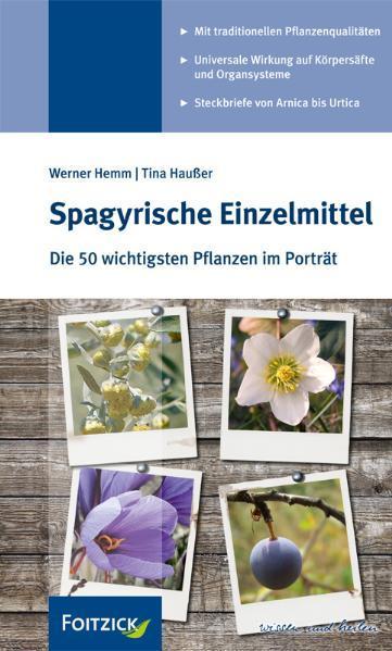 Spagyrische Einzelmittel als Buch von Werner He...