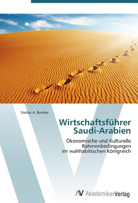 Wirtschaftsführer Saudi-Arabien als Buch von St...