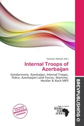 Internal Troops of Azerbaijan als Taschenbuch von