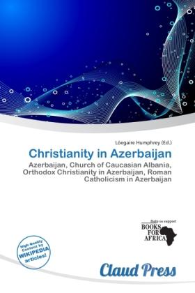 Christianity in Azerbaijan als Taschenbuch von