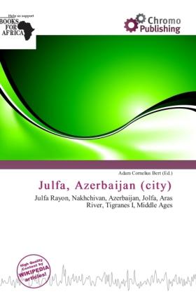 Julfa, Azerbaijan (City) als Taschenbuch von