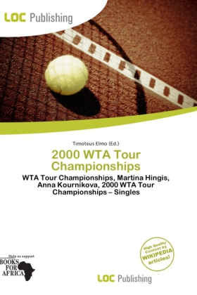 2000 Wta Tour Championships als Taschenbuch von