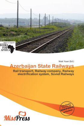Azerbaijan State Railways als Taschenbuch von