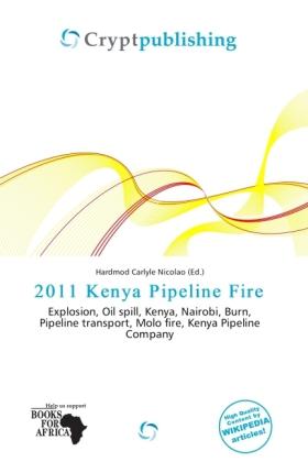 2011 Kenya Pipeline Fire als Taschenbuch von