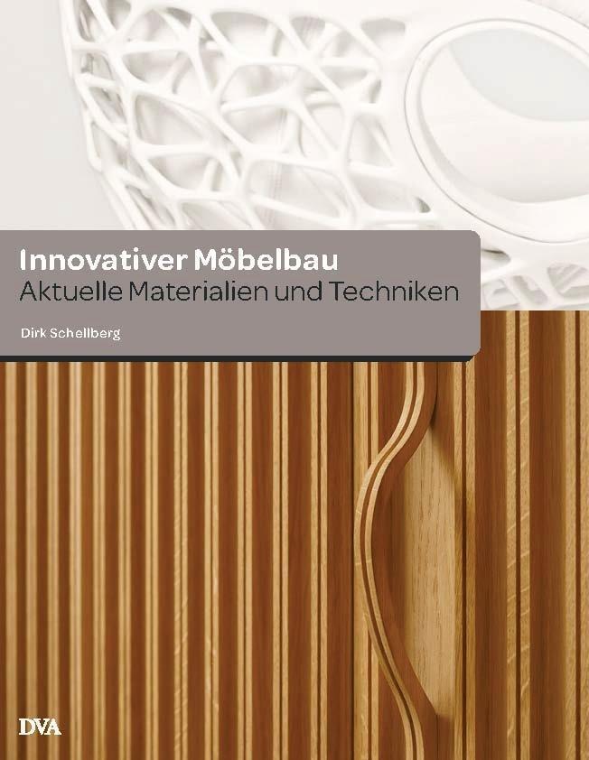 Innovativer Möbelbau als Buch von Dirk Schellberg