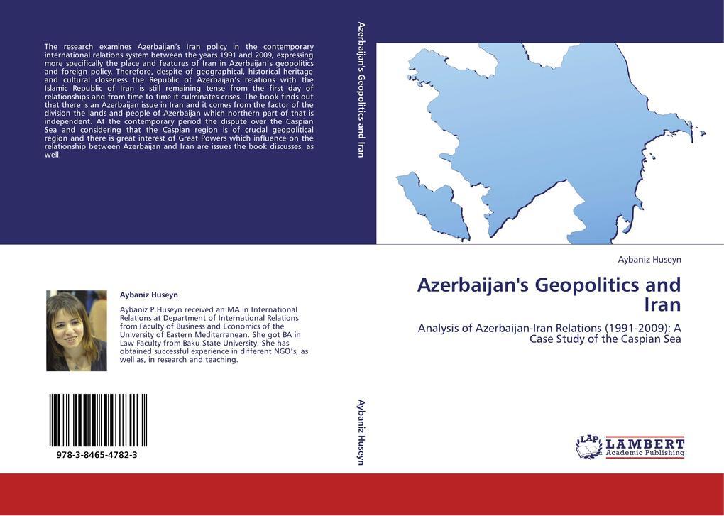 Azerbaijan´s Geopolitics and Iran als Buch von ...