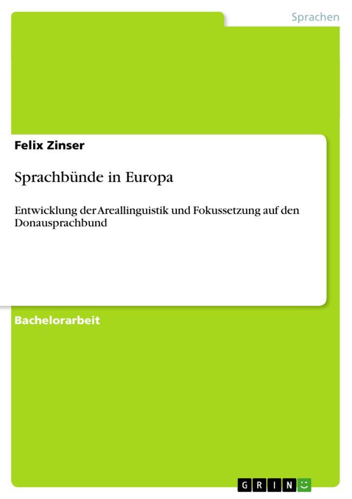 Sprachbünde in Europa als Buch von Felix Zinser