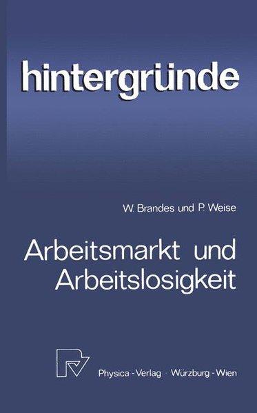 Arbeitsmarkt und Arbeitslosigkeit als Buch von ...