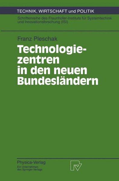 Technologiezentren in den neuen Bundesländern a...
