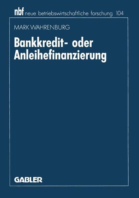 Bankkredit- oder Anleihefinanzierung als Buch v...