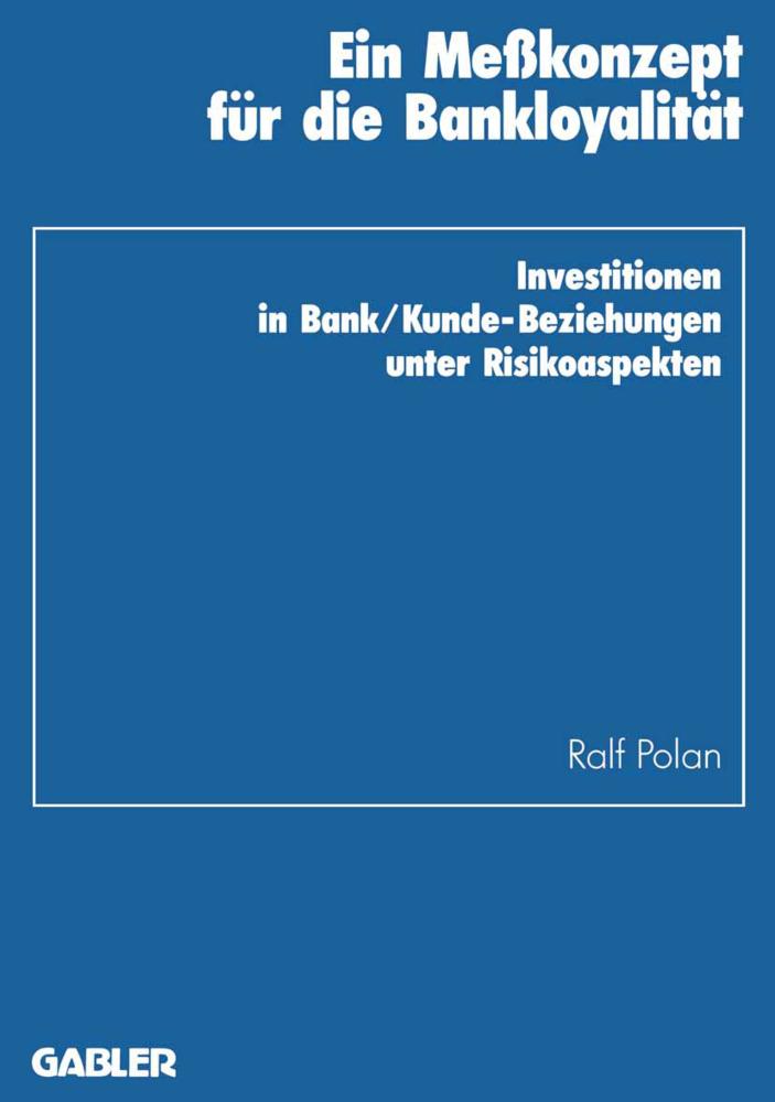 Ein Meßkonzept für die Bankloyalität als Buch v...