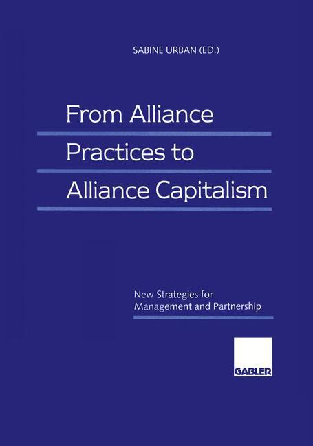 From Alliance Practices to Alliance Capitalism ...
