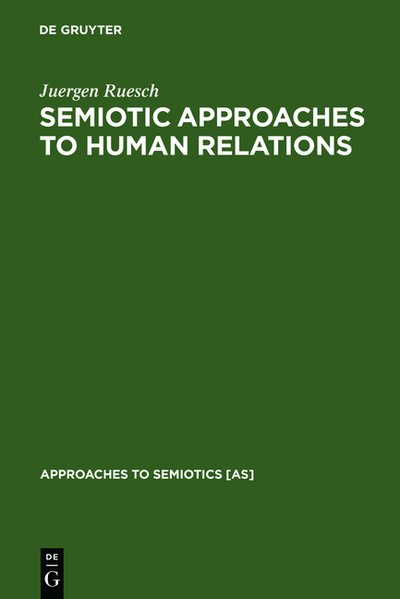 Semiotic Approaches to Human Relations als Buch...