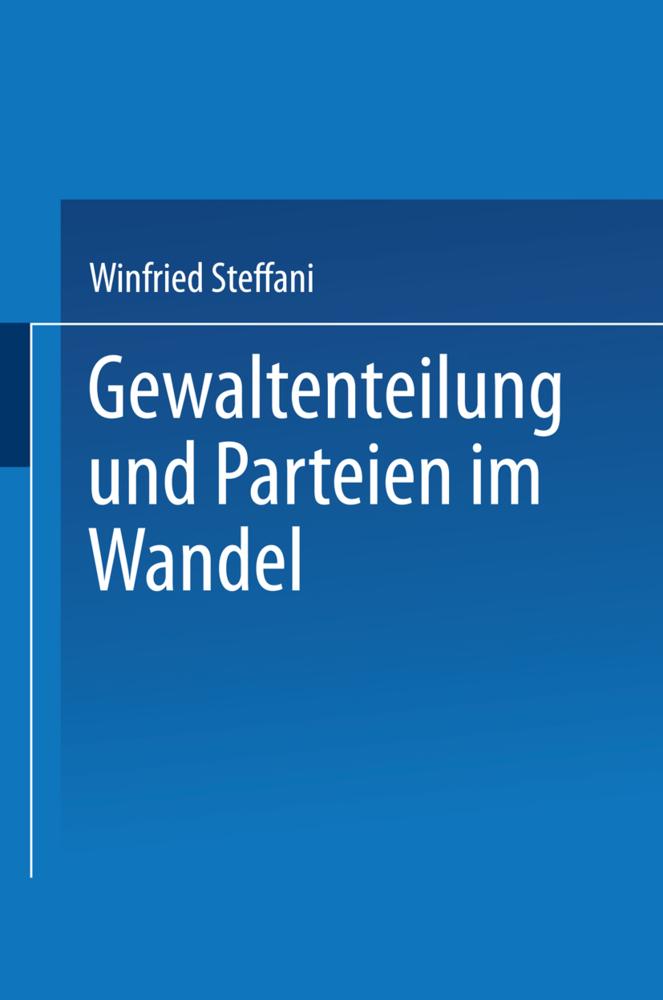 Gewaltenteilung und Parteien im Wandel als Buch...
