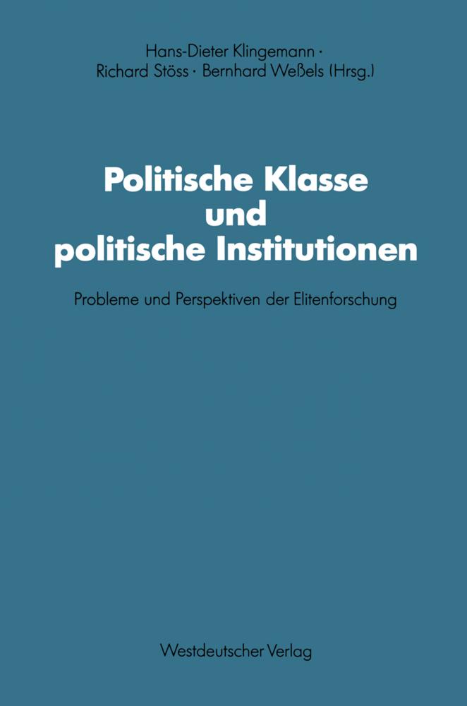 Politische Klasse und politische Institutionen ...