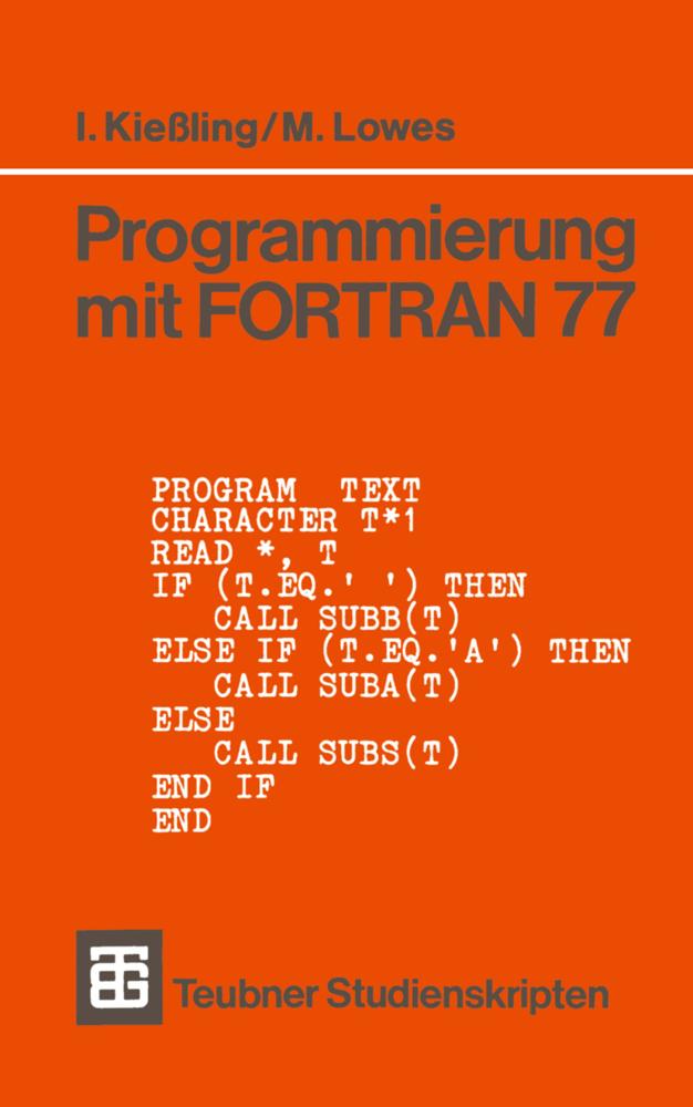 Programmierung mit FORTRAN 77 als Buch von Mart...