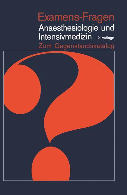 Anaesthesiologie und Intensivmedizin als Buch von