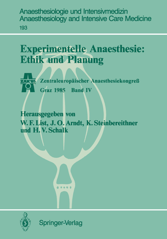 Experimentelle Anaesthesie: Ethik und Planung a...