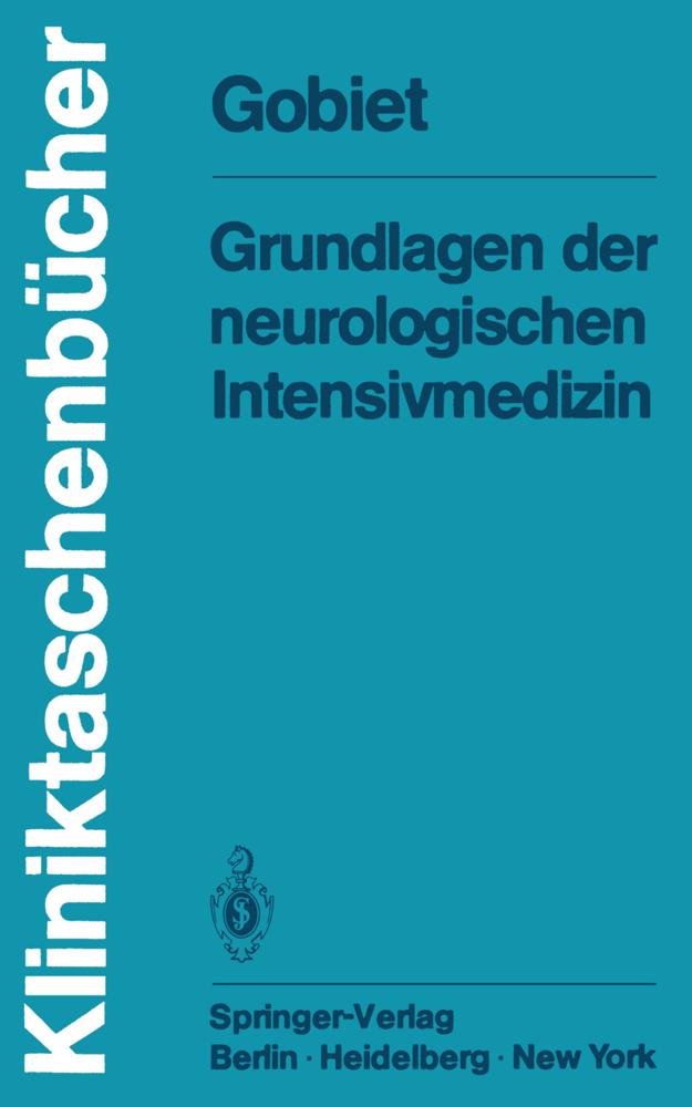 Grundlagen der neurologischen Intensivmedizin a...