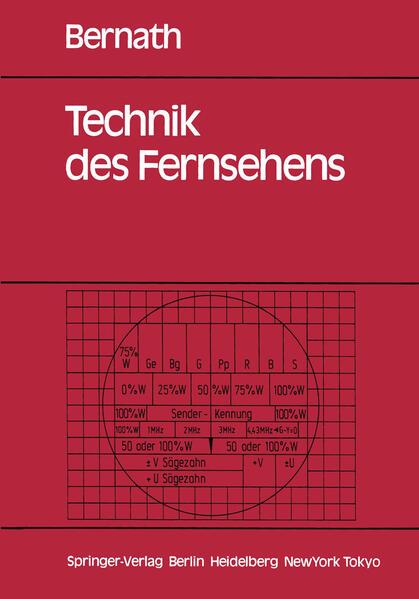 Technik des Fernsehens als Buch von Konrad W. B...