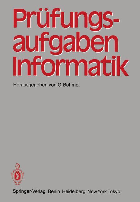 Prüfungsaufgaben Informatik als Buch von Gert B...