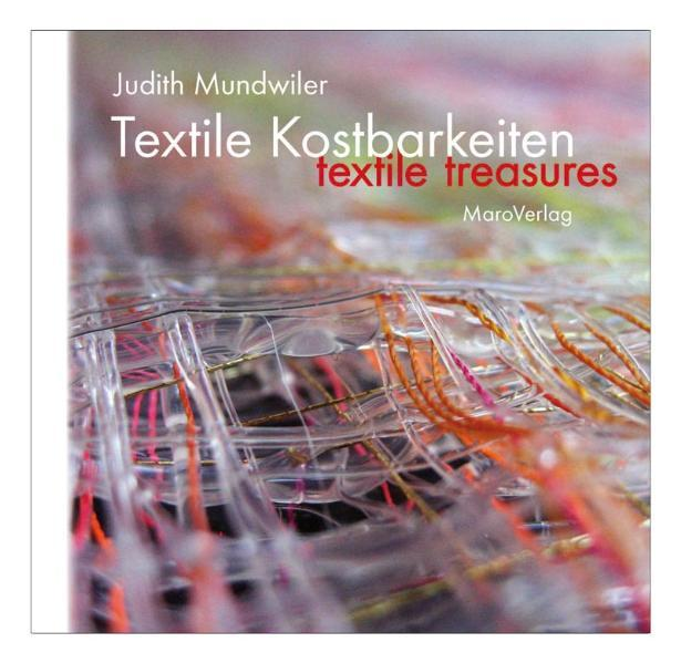 Textile Kostbarkeiten als Buch von Judith Mundw...
