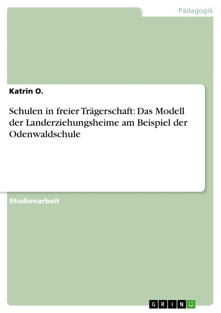 Schulen in freier Trägerschaft: Das Modell der ...