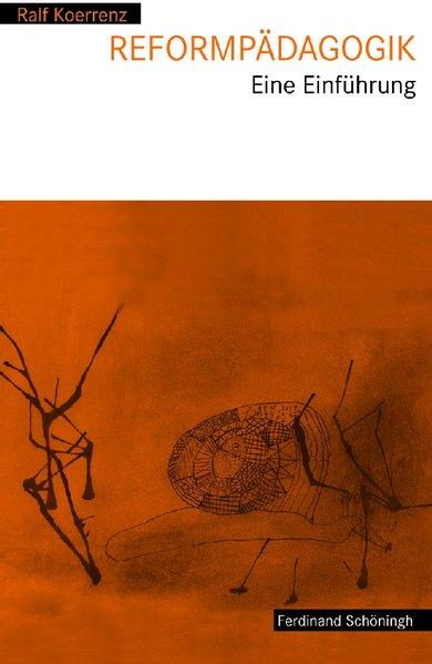 Reformpädagogik als Buch von Ralf Koerrenz