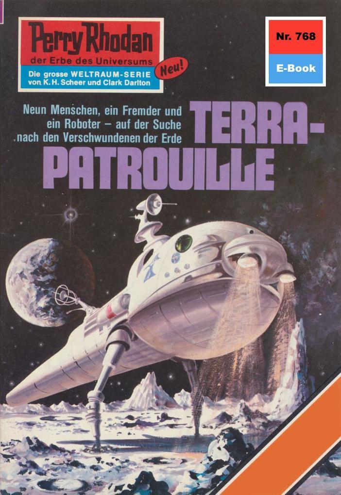 Perry Rhodan 768: TERRA-PATROUILLE (Heftroman) ...