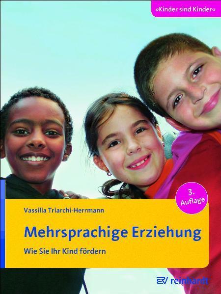 Mehrsprachige Erziehung als Buch von Vassilia T...