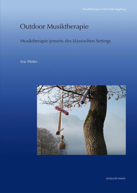 Outdoor Musiktherapie als Buch von Eric Pfeifer